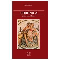 Chronica. Una storia di Roma
