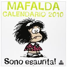 Sono esaurita! Mafalda. Calendario 2010