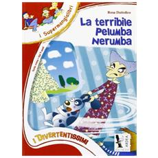 La terribile Pelumba Nerumba