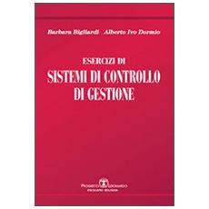 Esercizi di sistemi di controllo di gestione