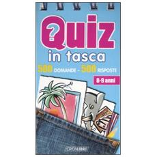 Quiz in tasca. 500 domande 500 risposte