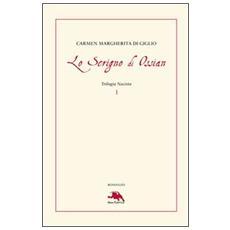 Lo scrigno di Ossian. Trilogia nazista. Vol. 1