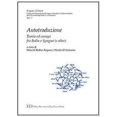 Autotraduzione. Teoria ed esempi fra Italia e Spagna (e oltre)