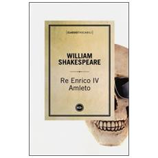 Re Enrico IVAmleto