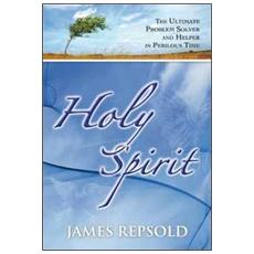 Holy spirit. The ultimate problem solver and helper in perilous time