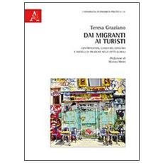 Dai migranti ai turisti. Gentrification, luoghi del consumo e modelli di fruizione nelle città globali