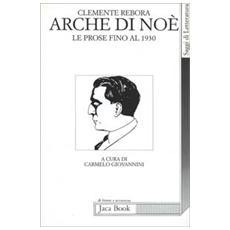 Arche di Noè. Le prose fino al 1930