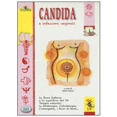 Candida e infezioni vaginali
