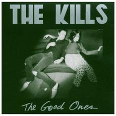 Kills (The) - The Good Ones