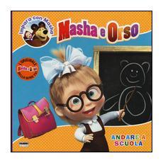 Masha E Orso - Impara Con Masha - Andare A Scuola