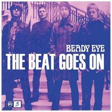 """Beady Eye - The Beat Goes On (7"""")"""