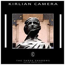 "Kirlian Camera - The Three Shadows (7"")"
