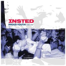 Insted - Proud Youth: 1986-1991 (2 Lp)