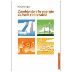 L'ambiente e le energie da fonti rinnovabili