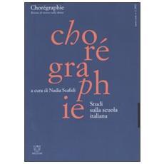 Chorégraphie. Rivista di ricerca sulla danza. Nuova serie (2002) . 2. Studi sulla scuola italiana