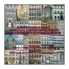 Centro storico di Firenze. Metodologie ed applicazioni di restauro nella manutenzione dei fronti edilizi urbani