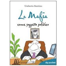 La mafia come soggetto politico