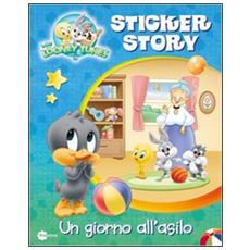 Un giorno all'asilo. Sticker story. Baby Looney Tunes. Con adesivi