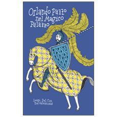 Orlando pazzo nel magico palazzo