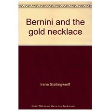 Bernini and the gold necklace