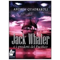 Jack Whaler e i predoni del Pacifico