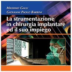 La strumentazione in chirurgia implantare ed il suo impiego