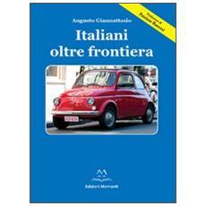 Italiani oltre frontiera