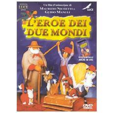 Eroe Dei Due Mondi (L')