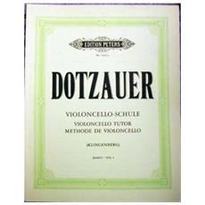 Dotzauer Scuola Di Violoncello Vol 1 Violoncello Schule Band 1 Edition Peters Nr. 5962a