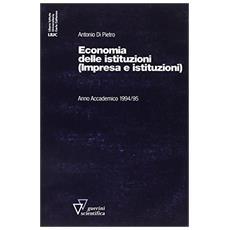Economia delle istituzioni. Impresa e istituzioni