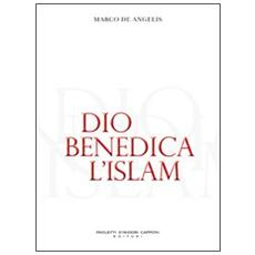Dio benedica l'Islam