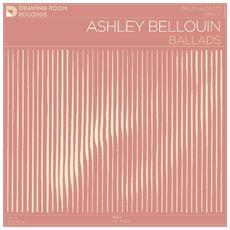 Ashley Bellouin - Ballads