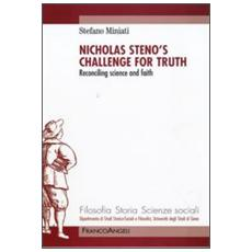 Nicholas Steno's challenge for thruth. Reconciling science and faith