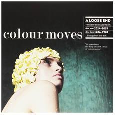 Colour Moves - A Loose End (2 Lp)