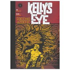 Occhio Di Zoltec (L') - Kelly's Eye #02