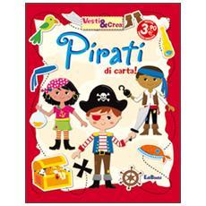 Pirati di carta! Vesti & crea