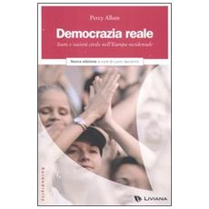 Democrazia reale. Stato e società civile nell'Europa occidentale