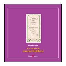 Un secolo di menu biellesi