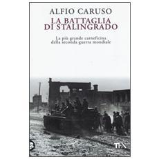 Battaglia di Stalingrado (La)