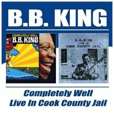 B. B. King - Completely Well (2 Cd)