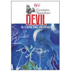 Devil. Il cane del diavolo