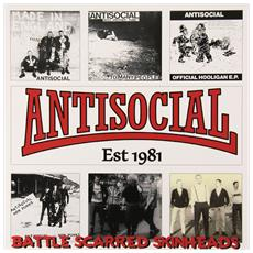 "Antisocial - Battle Scarred Skinheads (the Best Of) 12"" Lp"