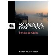 Sonata d'autunno. Testo spagnolo a fronte