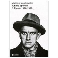 Tutte le opere. Vol. 2: Poesie 1926-1930