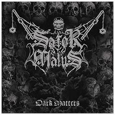 Sator Malus - Dark Matters