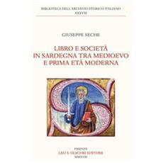 Libro E Società In Sardegna Tra Medioevo E Prima Età Moderna