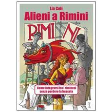 Alieni a Rimini