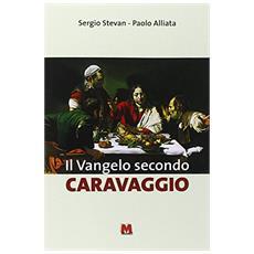 Il Vangelo secondo Caravaggio