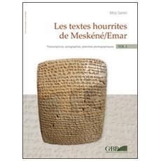Textes hourrites de Mesk�n� / Emar. Transcriptions, autographies, plances photographiques. Thesaurus (Les)