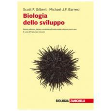 Biologia Dello Sviluppo. Con Contenuto Digitale (fornito Elettronicamente)